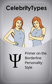 Primer on the Borderline Personality Style