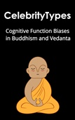 Cognitive Function Biases in Buddhism and Vedanta