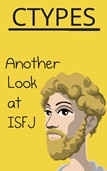 Another Look at ISFJ