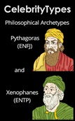 Philosophical Archetypes: Pythagoras (ENFJ) and Xenophanes (ENTP)